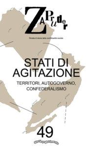 Stati di agitazione, «Zapruder» 49