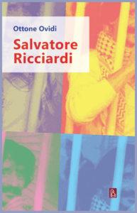 cover Salvatore Ricciardi (di Ottone Ovidi, Bordeaux ed, 2018)